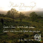 """Radio Dreaming Volume 1"" features Episodes 1 & 2."